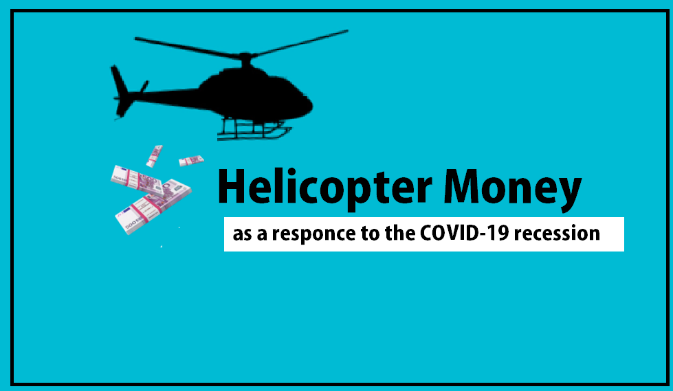 Helicopter Money QE Quantitatie Easing During Corona COVID19