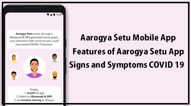 Aarogya Setu Mobile App, How it Works